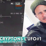Décryptons l'UFO – TTSA, End of the Game ?
